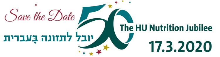 50 Years of Nutrition at Hebrew University